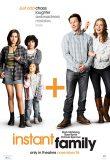 Instant Family / Почти Итсинско Семейство
