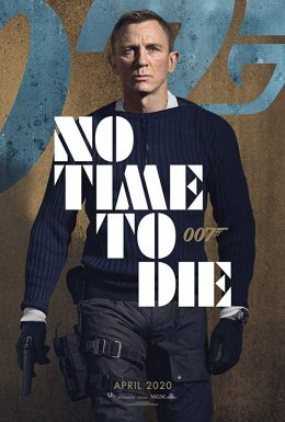 No Time To Die (2020)